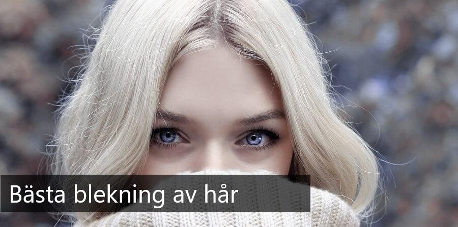 bästa blekning och blondering av hår