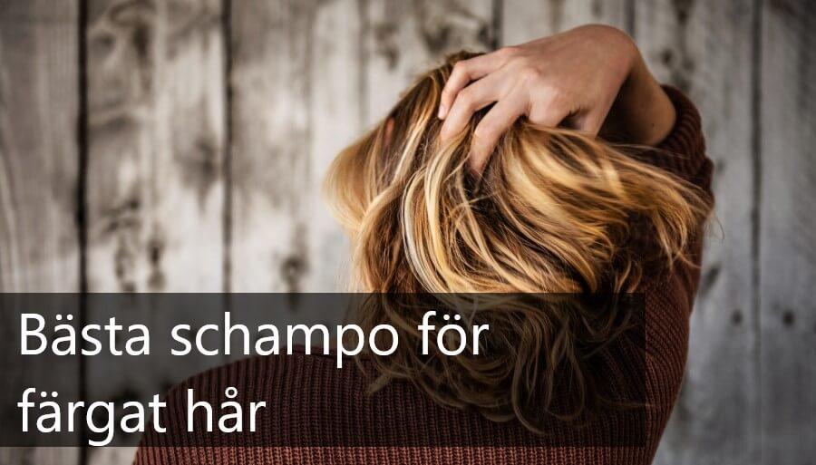 bästa schampo för färgat hår